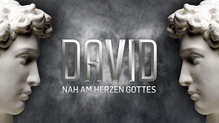 David - Nah am Herzen Gottes